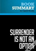 Summary: Surrender Is Not An Option