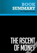 Summary: The Ascent Of Money
