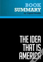 Summary: The Idea That Is America