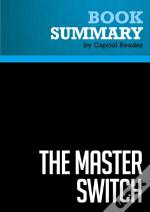 Summary: The Master Switch