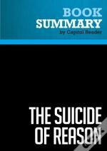 Summary: The Suicide Of Reason