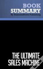 Summary: The Ultimate Sales Machine  Chet Holmes