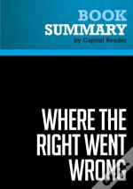 Summary: Where The Right Went Wrong