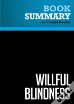 Summary: Willful Blindness