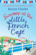 Summer At The Little French Cafe