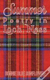 Summer Poetry In Loch Ness