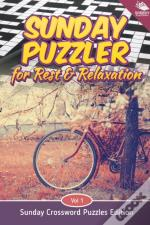 Sunday Puzzler For Rest & Relaxation Vol 1