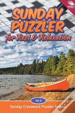 Sunday Puzzler For Rest & Relaxation Vol 6