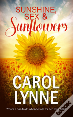 Sunshine, Sex & Sunflowers