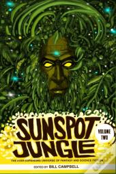 Sunspot Jungle: Volume Two