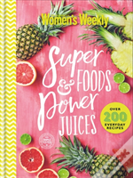 Super Foods And Power Juices