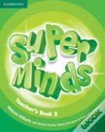 Super Minds Level 2 Teacher'S Book