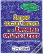 Super Social Media And Awesome Online Safety