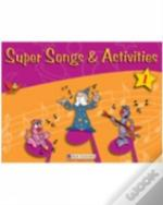 Super Songs And Activities 1student'S Book With Audio Cd