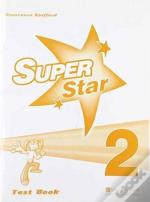 Super Star 2test Book