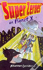 Super Zeroes On Planet X