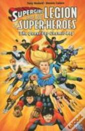 Supergirl And The Legion The Quest For Cosmic Boy