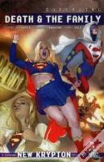 Supergirl Death And The Family Tp