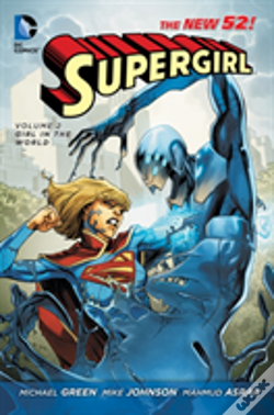 Wook.pt - Supergirl Volume 2: Girl In The World Tp (The New 52)