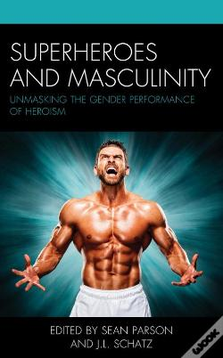 Wook.pt - Superheroes And Masculinity