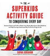 Superkids Activity Guide To Conquering Every Day