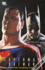 Superman Batman The Greatest Stories Ever Told