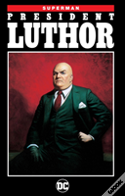Wook.pt - Superman President Luthor (New Edition)