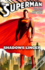 Superman Shadows Linger Tp