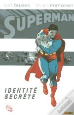 Superman T.2 ; Identite Secrete