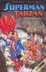 Superman, Tarzan, Fils De La Jungle