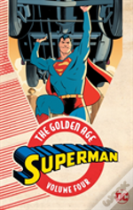 Superman The Golden Age Vol. 4