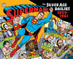 Superman: The Silver Age Newspaper Dailies