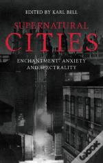 Supernatural Cities