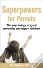 Superpowers For Parents