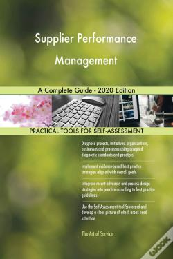 Wook.pt - Supplier Performance Management A Complete Guide - 2020 Edition