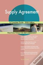 Supply Agreement A Complete Guide - 2020