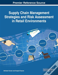 Supply Chain Management Strategies And Risk Assessment In Retail Environments