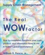 Supply Chain Management: The Real Wow Factor