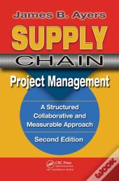 Supply Chain Project Management. Second Edition