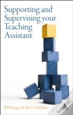 Supporting And Supervising Your Teaching Assistant