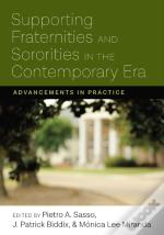 Supporting Fraternities And Sororities In The Contemporary Era