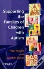 Supporting The Families Of Children With Autism