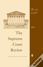 Supreme Court Review, 2019