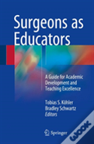 Surgeons As Educators