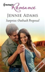 Surprise Outback Proposal