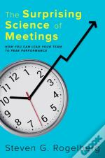 Surprising Science Of Meetings