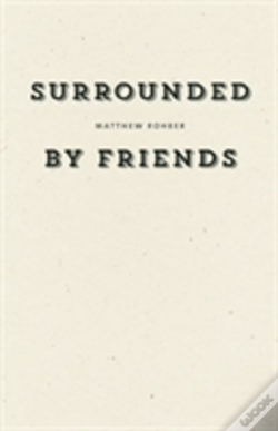 Wook.pt - Surrounded By Friends