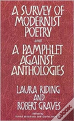 Survey Of Modernist Poetry And A Pamphlet Against Anthologies