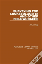 Surveying For Archaeologists Other