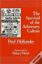 Survival Of The Adversary Culture
